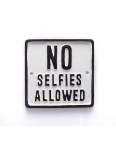 Signs Of The Times - No Selfies
