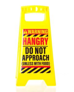 DESK WARNING SIGN - HANGRY