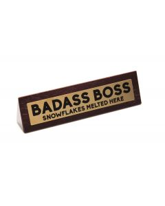 WOODEN DESK SIGN - BADASS BOSS